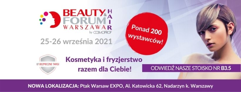 TARGI BEAUTY FORUM&HAIR 25-26.09.2021 PTAK WARSAW EXPO